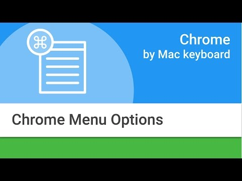 Navigating Chrome on Mac by Keyboard:  Chrome Menu Options
