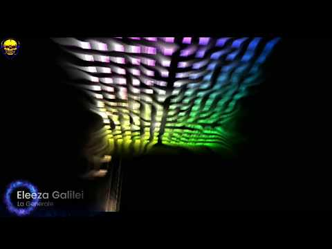 Eleeza Galilei - La Generale (HD Visualization Music Video Clip) with lyrics