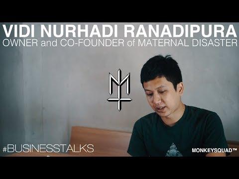 #BusinessTalks with Vidi Nurhadi Ranadipura | Owner & Co-Founder of Maternal Disaster VOL. 15
