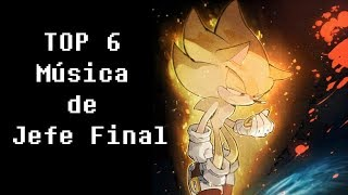 Top 6 - Mejores canciones de Jefe final en Sonic
