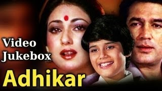 Adhikar - Song Collection - Rajesh Khanna - Tina Munim - Kishore Kumar - Lata Mangeshkar