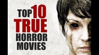 Video TOP 10 TRUE HORROR MOVIES download MP3, 3GP, MP4, WEBM, AVI, FLV Agustus 2018