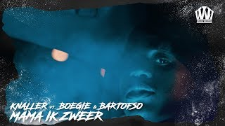 KNALLER ft. BOEGIE & BARTOFSO - MAMA IK ZWEER (PROD. RENZO)