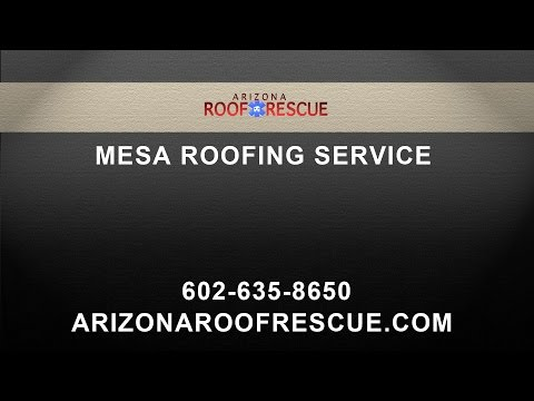 Mesa Roofing Services by Arizona Roof Rescue
