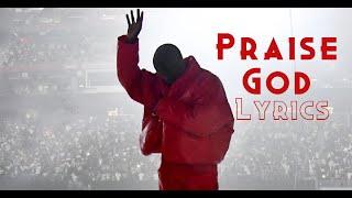 Kanye West - Praise God [Lyrics]
