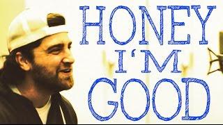 Honey I'm Good - Andy Grammer