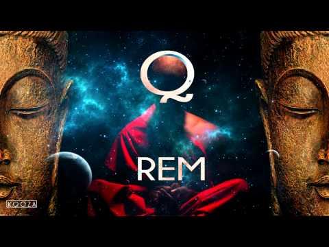 Q - REM (instr. Greaf)