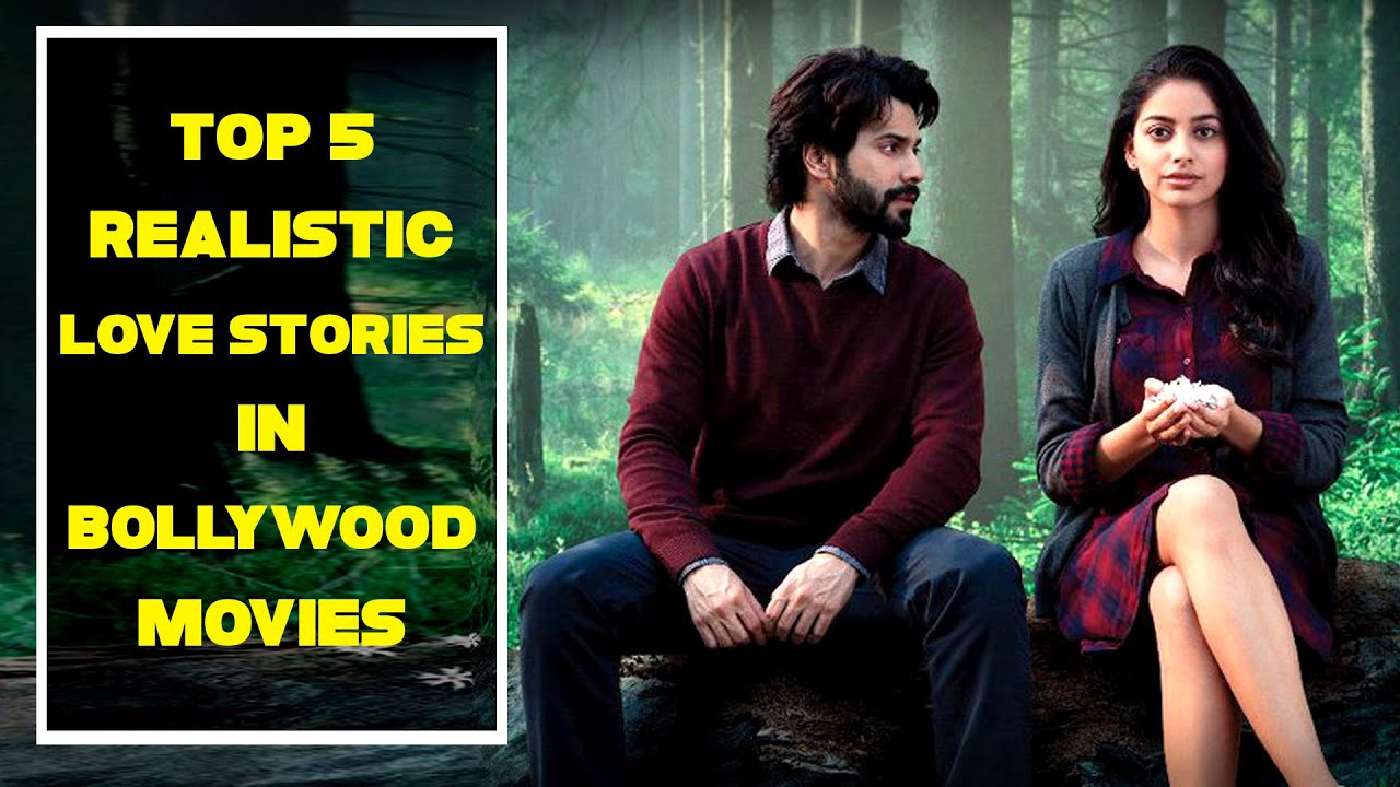 Download Top 5 Most Realistic Love Stories in Bollywood Films   Hit Love Movies of Bollywood   Hk Funday