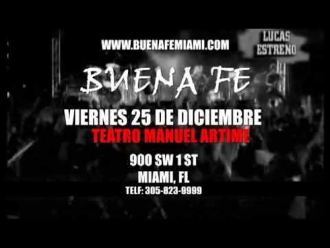 Buena Fe 25 de Diciembre en el Teatro Manuel Artime de Miami
