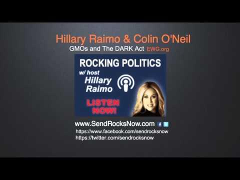 Colin O'Neil GMOs & The Dark Act @RockingPolitics