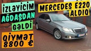 Agdaşdan izləyicim gəldi Vilnusa,Mercedes Benz e220 aldıq 8800 + 200 avro Yay disk təkərləri