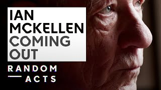 Ian McKellen on growing up gay and coming out | Random Acts