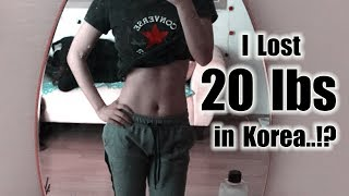 How I LOST 20lbs + in Korea..!! | Chubby to Slim