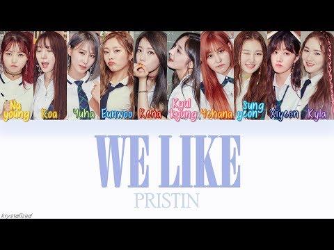 PRISTIN (프리스틴) - WE LIKE [HAN|ROM|ENG Color Coded Lyrics]
