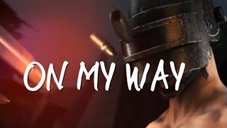 PART 1 - ON MY WAY WHATSAPP STATUS || PUBG MOBILE || ALAN WALKER
