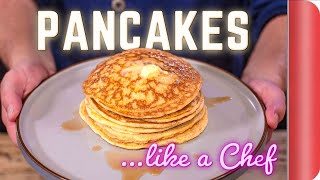 How to make PERFECT Pancakes like a Chef