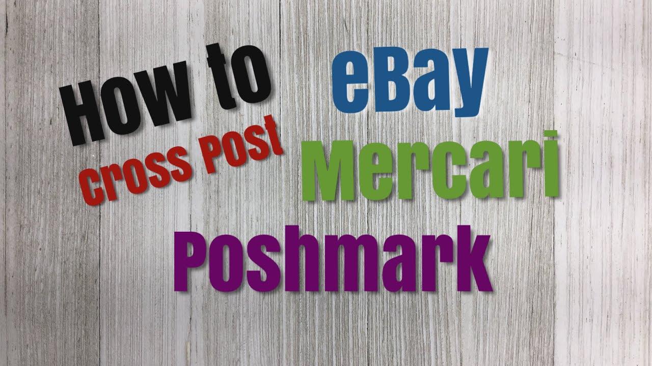 ebay Cross POST Cross SELL | Step by Step How To Tutorial | eBay Mercari Poshmark | V28