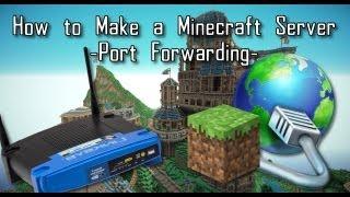 minecraft 1 7 4 how to make a minecraft server port forwarding