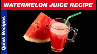 Tarbooz ka Sharbat Recipe - Tarbooz ka Juice - Watermelon Juice Recipe