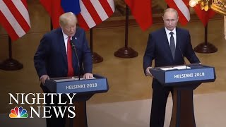 Politicians Condemn President Donald Trump's Finland Performance | NBC Nightly News