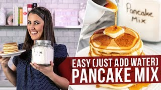 How to Make Pancake Mix (just add water!)