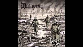 Decaying - The Last Days Of War (2013, Full Album)