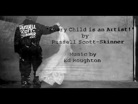 Every Child is an artist - Pablo Picasso by Artist Russell Scott Skinner.avi