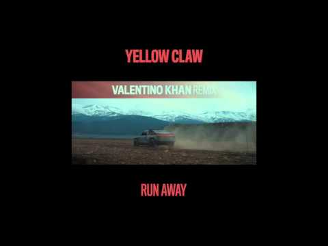 Yellow Claw - Run Away (Valentino Khan Remix)