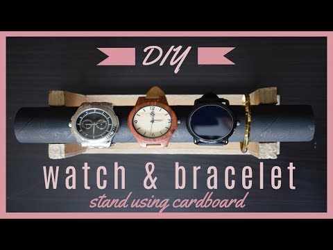 DIY: Watch stand & Bracelet stand/holder using cardboard,paper towel roll