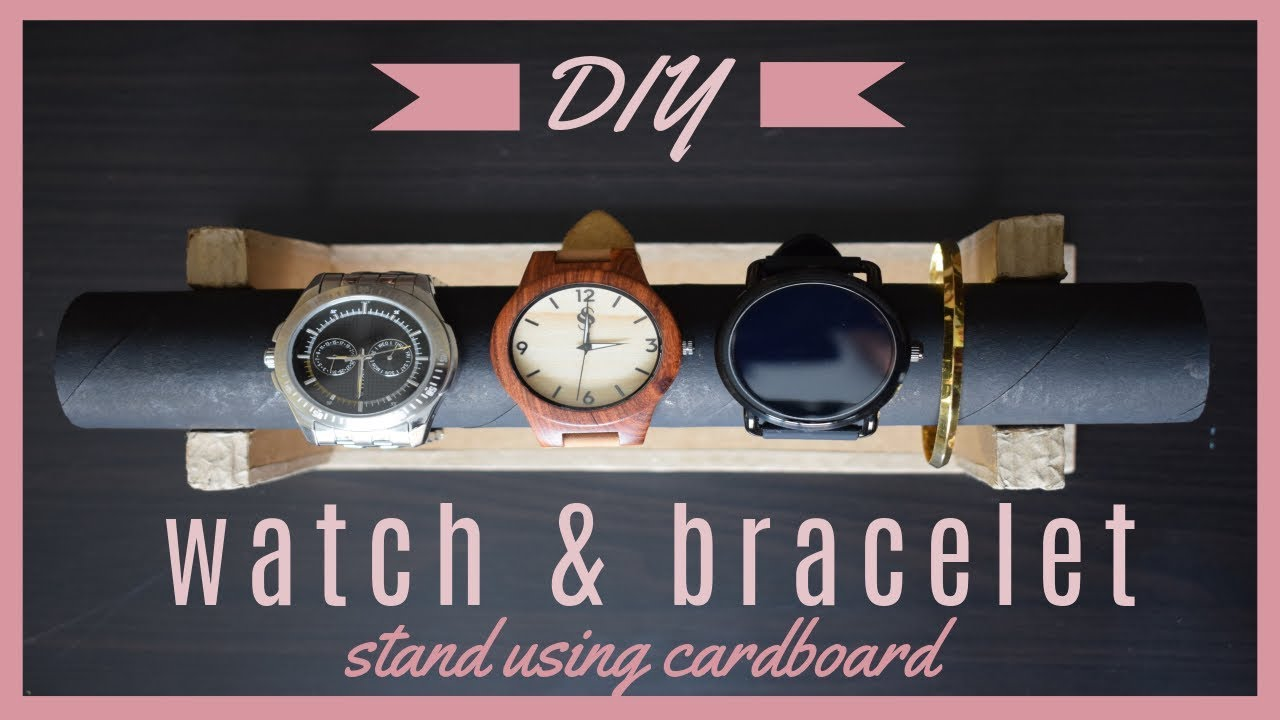 Diy Watch Stand Bracelet Stand Holder Using Cardboard Paper Towel Roll