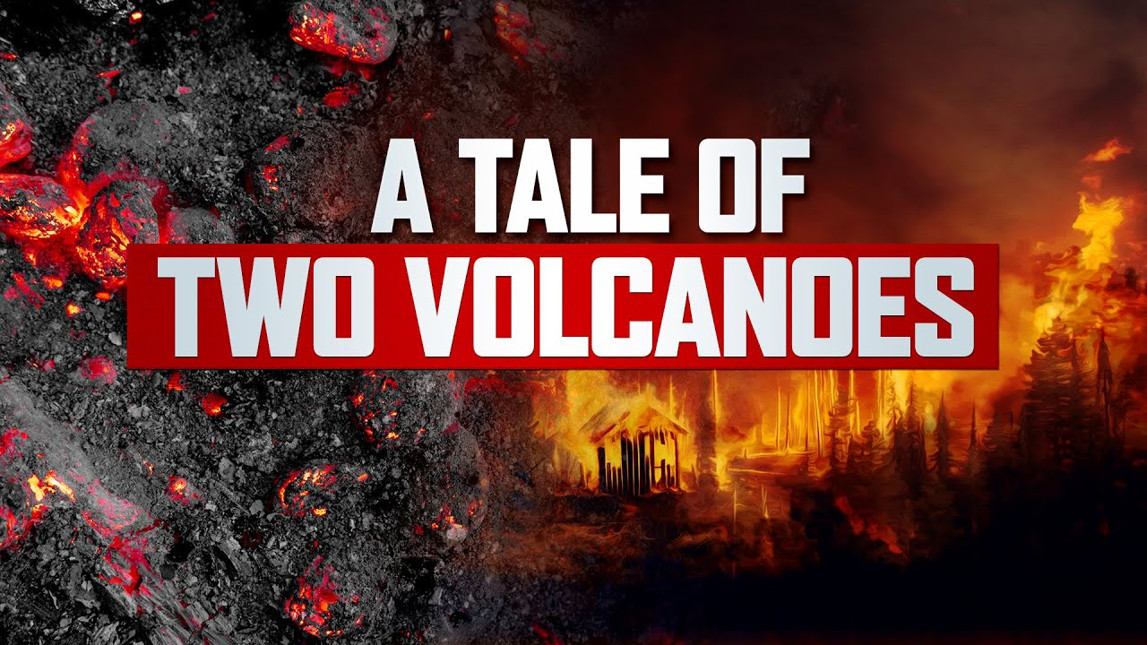 A Tale of Two Volcanoes