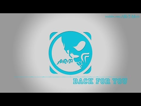 Back For You by Martin Hall - [Pop Music]