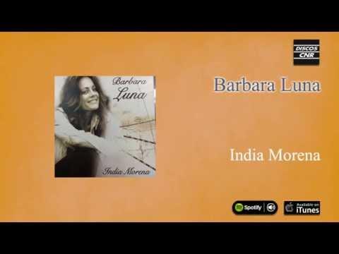 Barbara Luna  India Morena  India Morena