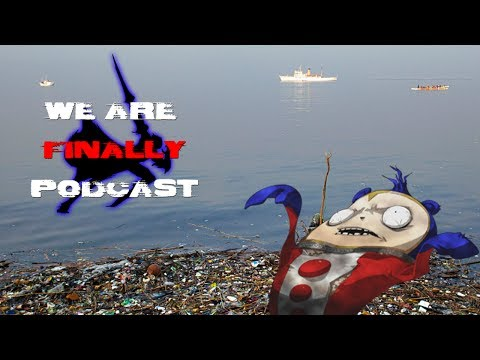 We Are Finally Podcast Episode 14 - Teddie's Nasty Ass-Water
