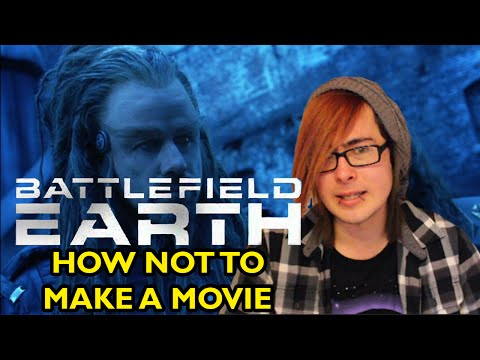 Battlefield Earth - How Not to Make a Movie