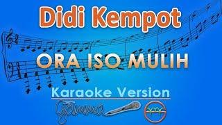 Didi Kempot - Ora Iso Mulih (Karaoke)   GMusic