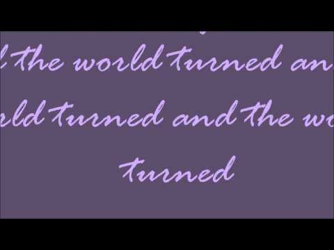 And The World Turned Lyrics Gabe Dixon Band