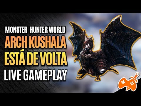 Live: Monster Hunter World | Arch Kushala Daora está de Volta! Farm com a GALERA [Sorteio] thumbnail