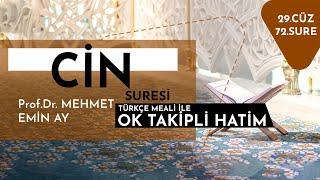 Cinn Suresi   Mehmet Emin Ay   Tek Parça
