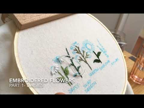 Embroidered Flowers - Part 1 Daisies