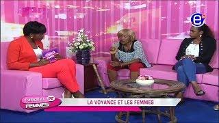 PAROLES DE FEMMES - La voyance et les Femmes.  26 09 2017   EQUINOXE TV