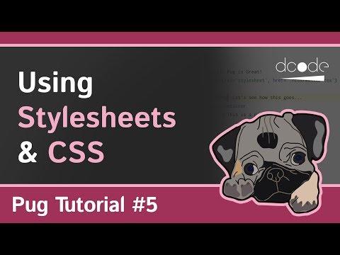 Pug (Jade) Tutorial #5 - Using CSS (Stylesheets)