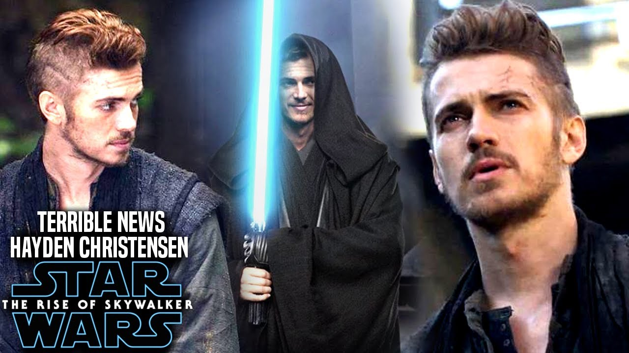 The Rise Of Skywalker Hayden Christensen Terrible News Revealed Star Wars Episode 9 Youtube