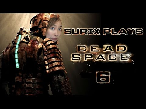 FIRST DEATH QQ - Surix Plays - Dead Space Part 6 (Twitch VOD