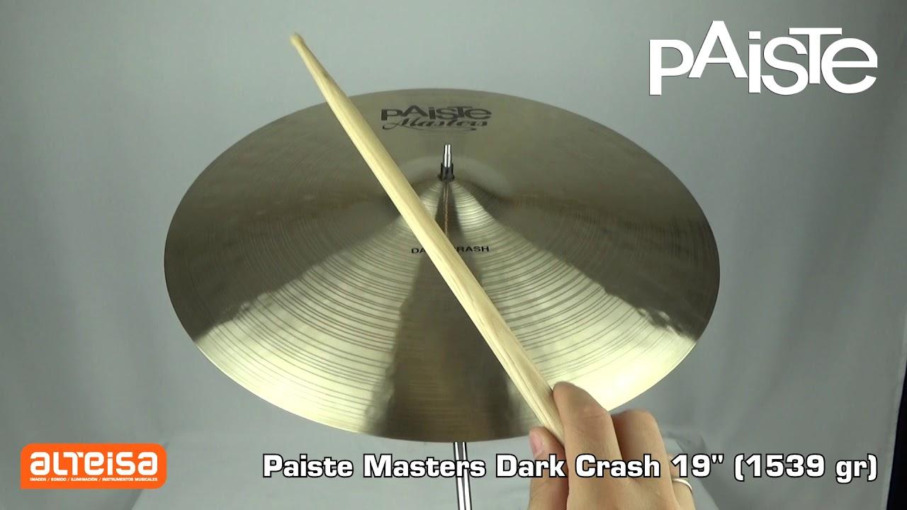 Paiste Masters Dark Crash 19 (1539 gr) Sound Demo — Alteisa Sonido