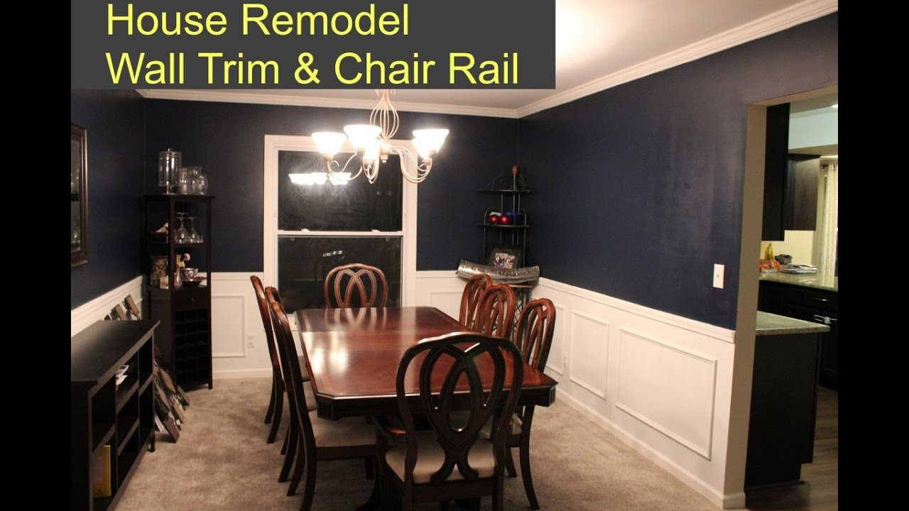 Wall Trim And Chair Rail Room Remodel Youtube