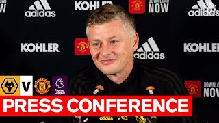 Manager's Press Conference | Wolves v United | Ole Gunnar Solskjaer | Premier League