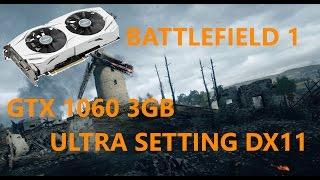 Battlefield 1 - GTX 1060 3GB