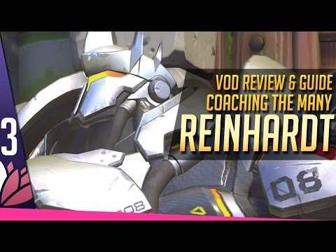 REINHARDT Review & Guide - Coaching the Many [P3]