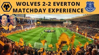 Wolves 2 v 2 Everton Matchday Experience Vlog in the Premier League opener at Molineux